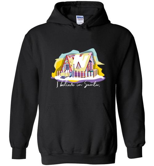 I Believe in Santa Hooded Sweatshirt, Santa House Winona Minnesota - Kari Yearous Photography WinonaGifts KetoGifts LoveDecorah