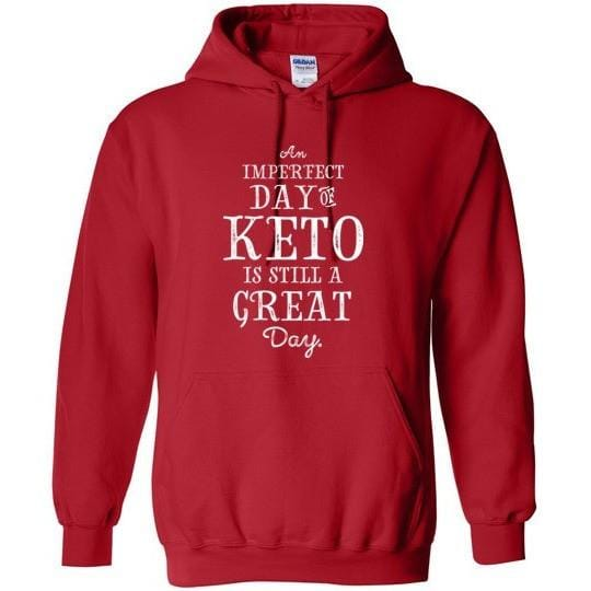 Keto Hoodie, Imperfect Day of Keto, Gildan Heavy Blend - Kari Yearous Photography KetoLaughs