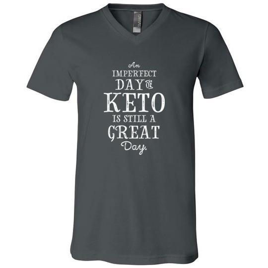 Keto T-Shirt Imperfect Day of Keto, Canvas Unisex V-Neck - Kari Yearous Photography WinonaGifts KetoGifts LoveDecorah