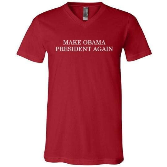 T-Shirt Make Obama President Again, Unisex V-Neck - Kari Yearous Photography WinonaGifts KetoGifts LoveDecorah