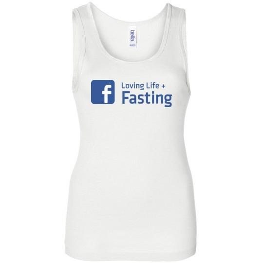 Women's Fasting Tank, Loving Life + Fasting, Bella Wide Strap Tank