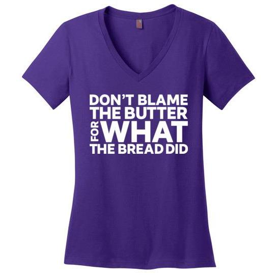 Women's Keto Shirt Don't Blame Butter for What the Bread Did, Perfect Weight V-Neck