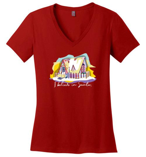 Santa House Winona MN Ladies V-Neck T-Shirt, I Believe in Santa - Kari Yearous Photography WinonaGifts KetoGifts LoveDecorah