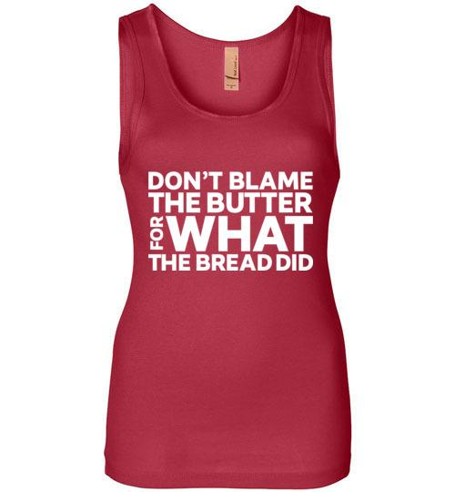 Keto Tank Top Don't Blame the Butter, Next Level Tank - Kari Yearous Photography WinonaGifts KetoGifts LoveDecorah
