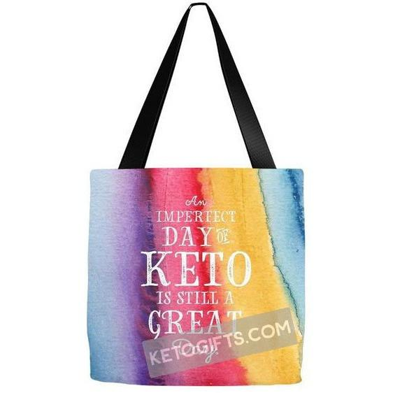 Keto Tote Bag Imperfect Day of Keto Still A Great Day - Kari Yearous Photography KetoLaughs