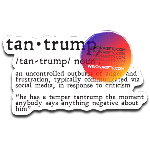 Tantrump Decal - Kari Yearous Photography WinonaGifts KetoGifts LoveDecorah