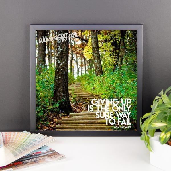 Framed Inspirational Poster Giving Up Only Way To Fail, Garvin Heights Steps - Kari Yearous Photography KetoLaughs