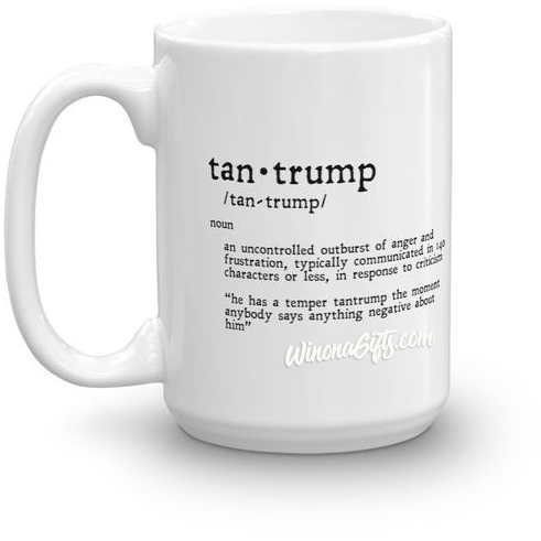 Funny Trump Mug Tantrump 140 Characters Version - Kari Yearous Photography WinonaGifts KetoGifts LoveDecorah