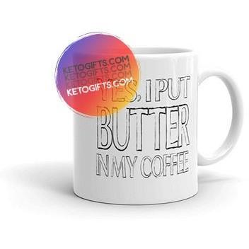 Keto Mug Yes I Put Butter In My Coffee - Kari Yearous Photography WinonaGifts KetoGifts LoveDecorah