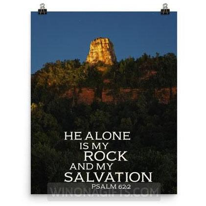 Winona Minn Inspirational Print He Alone is my Rock with Sugarloaf, 8x10