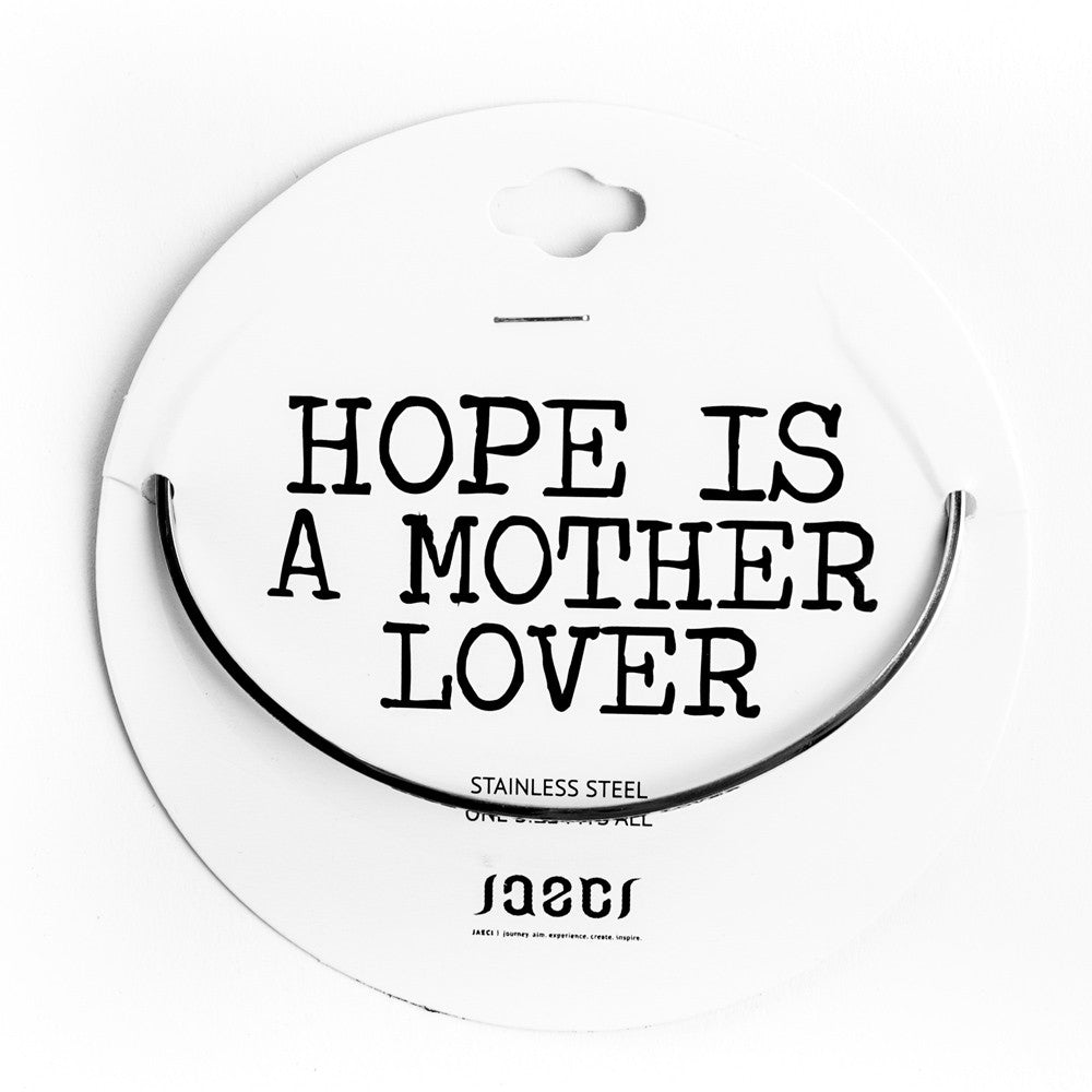 HOPE IS A MOTHER LOVER DELICATE BANGLE