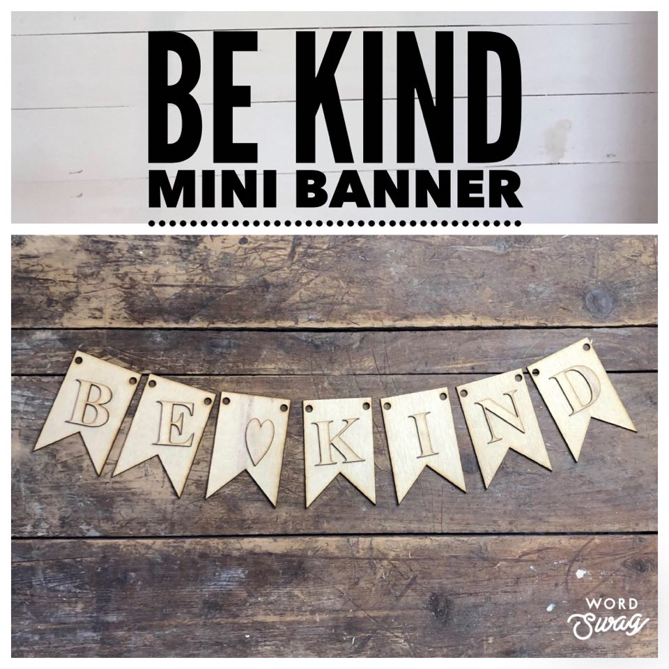 Be  Kind Mini Banner set