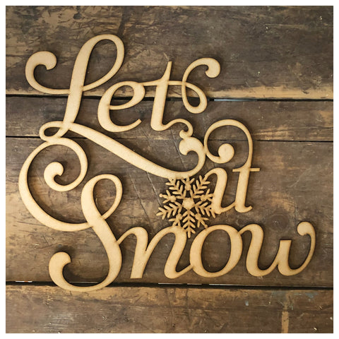 Let It Snow Laser Cut Out