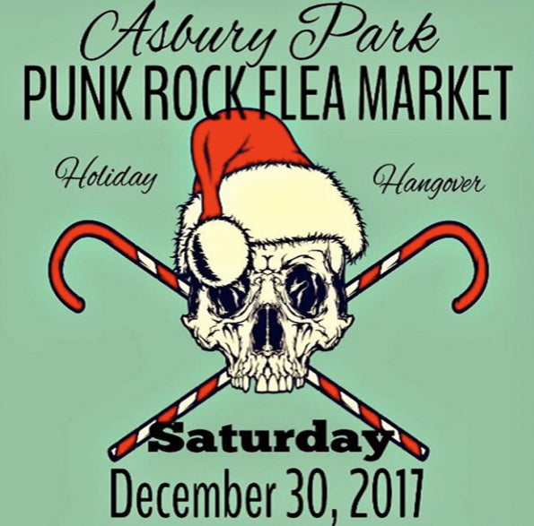 Join us at the Asbury Park Punk Rock Flea Market on December 30th, 2017