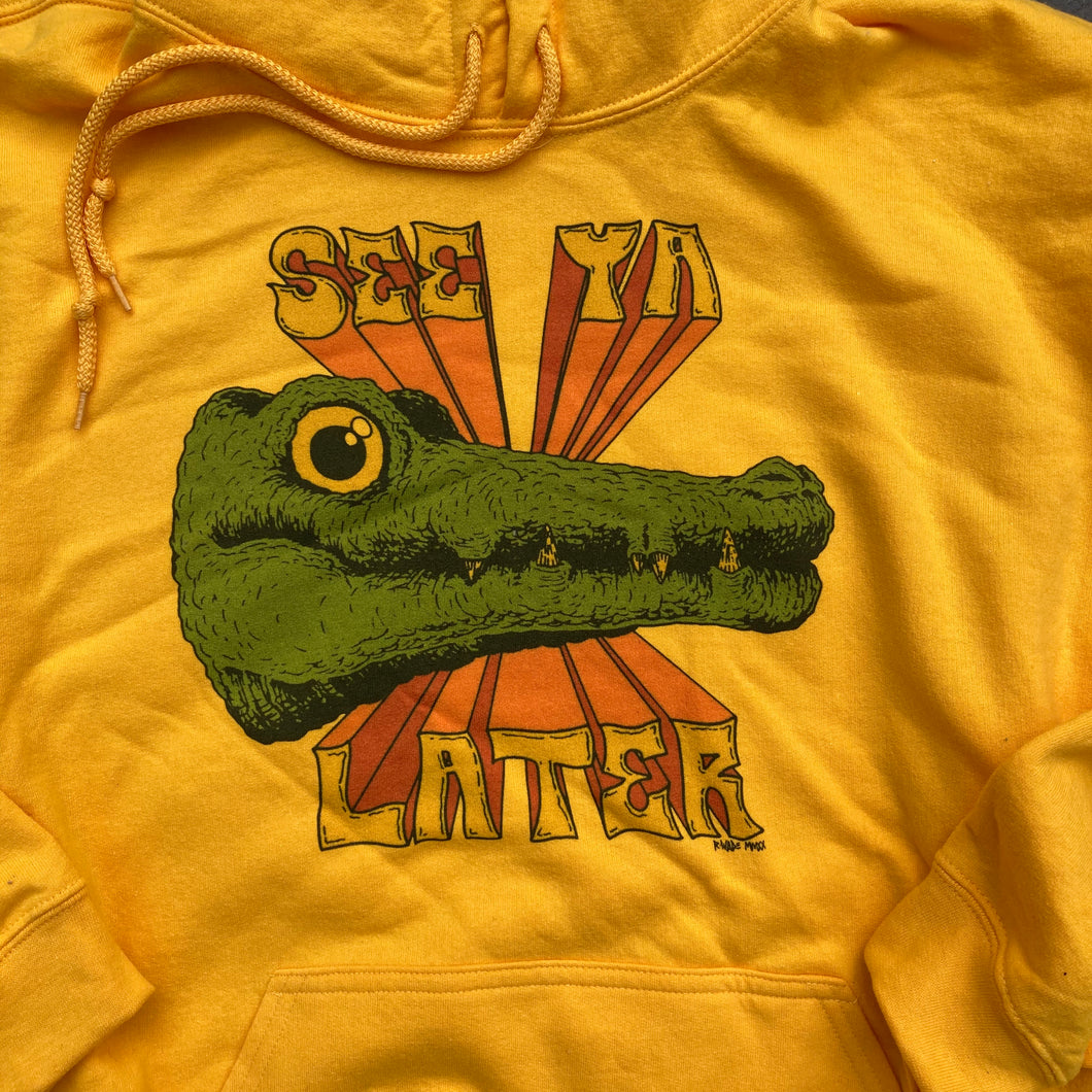 See Ya Later, Alligator hooded sweatshirt