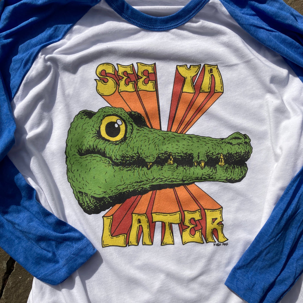 See Ya Later, Alligator 3/4 sleeve shirt