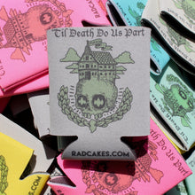 'Til Death Do Us Part koozie