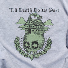 'Til Death Do Us Part shirt