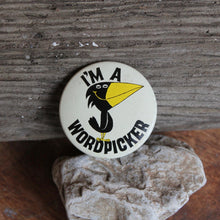 I'm a Wordpicker vintage pin