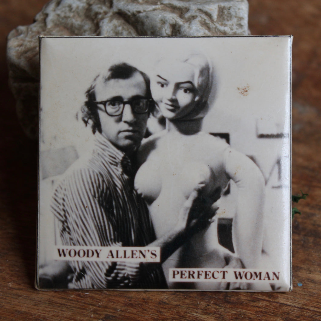 Vintage Woody Allen pinback button with blow-up sex doll