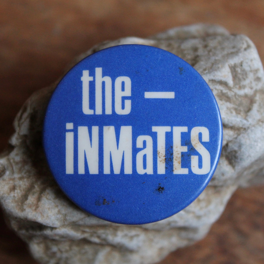 The Inmates pinback button