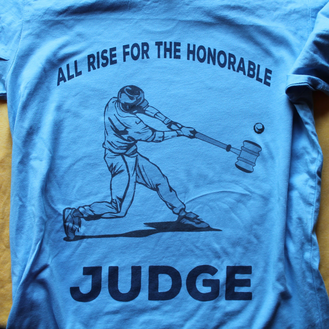 e6a7f24dc All Rise for the Honorable Aaron Judge shirt – RadCakes Shirt Printing