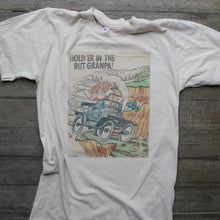 Hold 'er in the rut Granpa! shirt (SMALL)