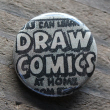 Draw Comics pinback button for any artist or comic book lover