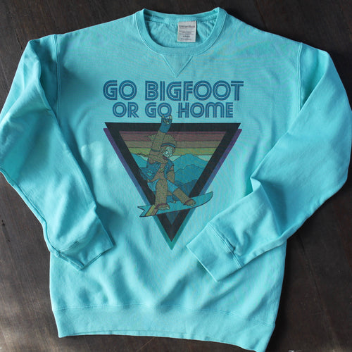 Go Bigfoot or Go Home sweatshirt vintage snowboarder Sasquatch retro 1980s style