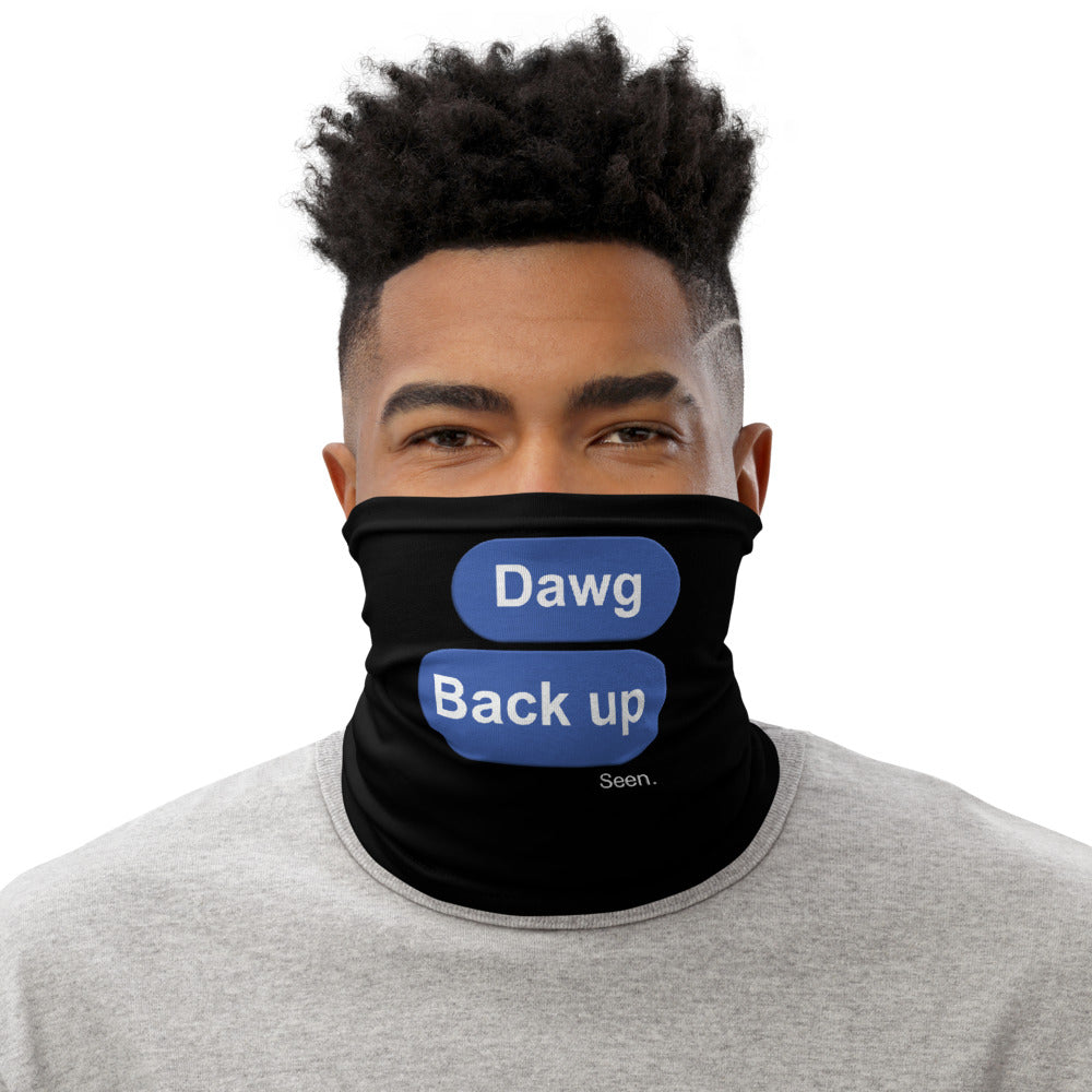 Dawg Back up Black Neck Gaiter