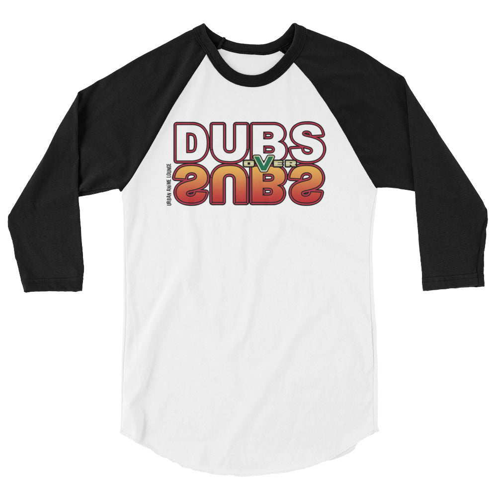 Dubs over Subs 3/4 Sleeve Raglan Shirt (Unisex)
