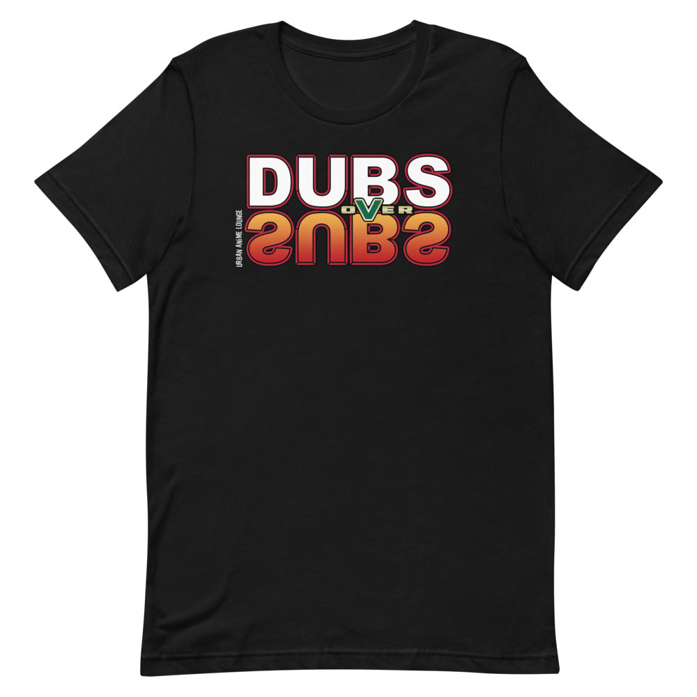 Dubs Over Subs Short-Sleeve Unisex T-Shirt