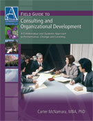 Field Guide to Consulting and Organizational Development