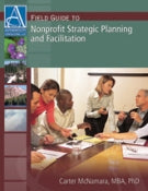 Field Guide to Nonprofit Strategic Planning and Facilitation, 3rd Edition