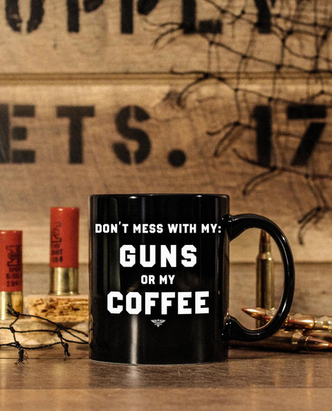 DON'T MESS WITH MY COFFEE PREMIUM 11oz MUG