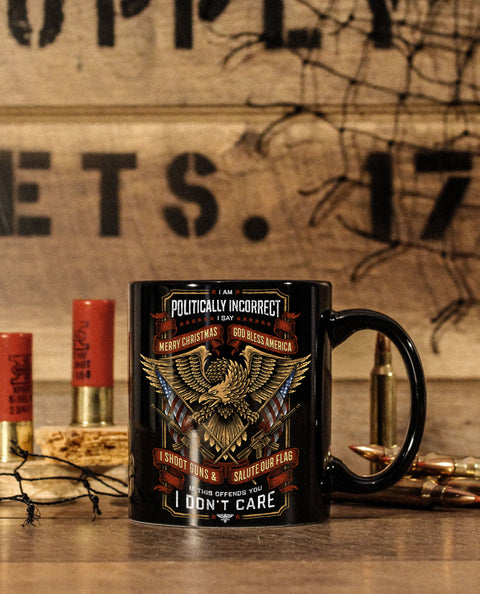 POLITICALLY INCORRECT PREMIUM 11oz COFFEE MUG