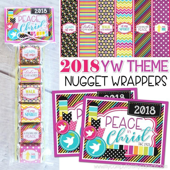 2018 YW Nugget Wrappers {Peace in Christ} PRINTABLE-My Computer is My Canvas