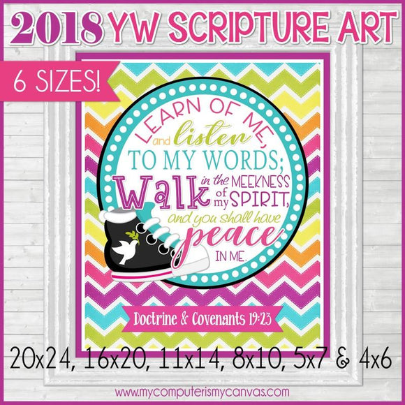 2018 YW Theme Scripture Art {D&C 19:23} PRINTABLE-My Computer is My Canvas