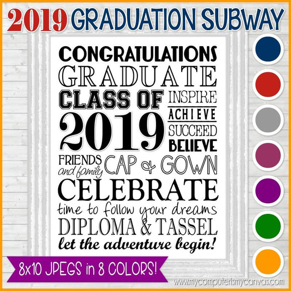 2019 Graduation Subway Art - PRINTABLE (8 Colors)