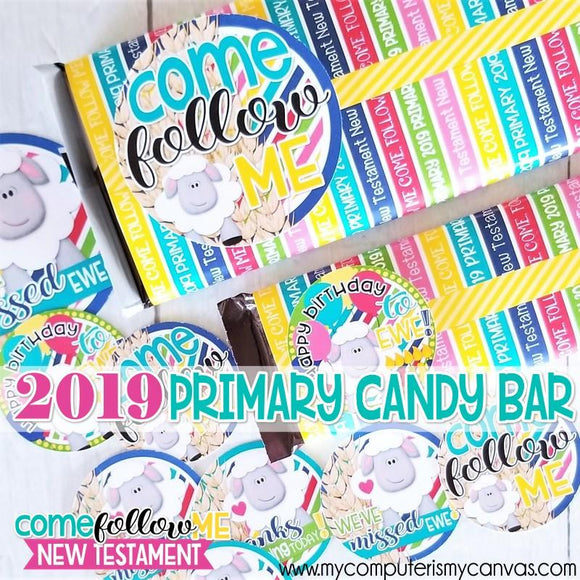 2019 Primary Come Follow Me {NEW TESTAMENT} Chocolate Bar Wrapper PRINTABLE-My Computer is My Canvas