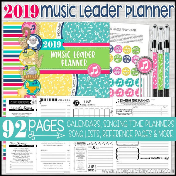 2019 Primary MUSIC LEADER Planner PRINTABLE-My Computer is My Canvas