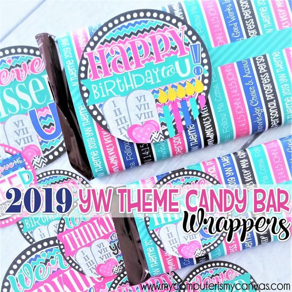 2019 YW THEME Chocolate Bar Wrapper PRINTABLE-My Computer is My Canvas