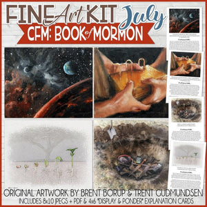 CFM BOOK of MORMON Fine Art Kit {JULY 2020} PRINTABLE