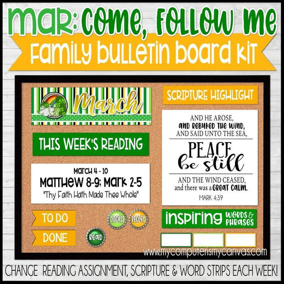 Come Follow Me Family Bulletin Board Kit {MARCH} PRINTABLE-My Computer is My Canvas