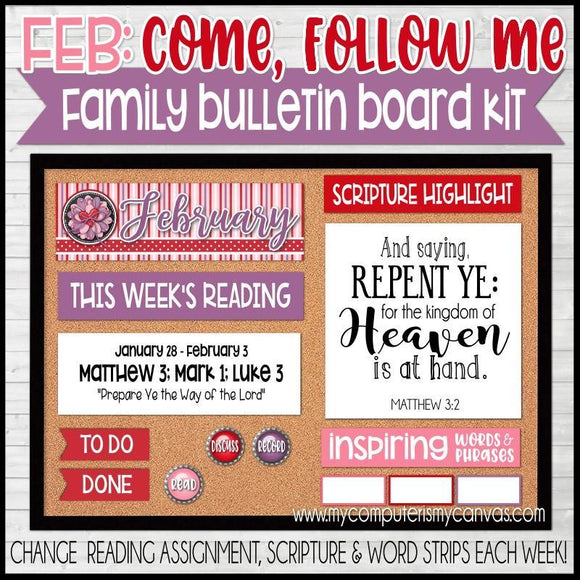 Come Follow Me Family Bulletin Board Kit {FEBRUARY} PRINTABLE-My Computer is My Canvas