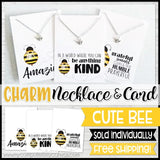 Jewelry Quote Card with Charm Necklace {BEE} SHIPPED