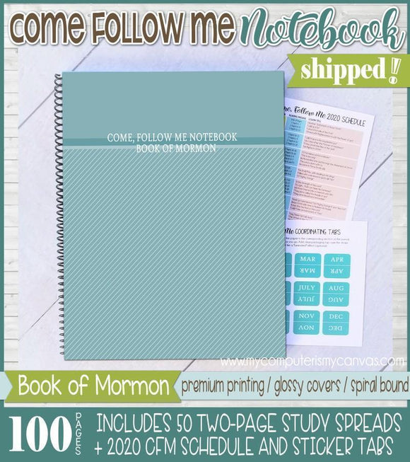 PRINT & SHIP: Come Follow Me NOTEBOOK {2020 Book of Mormon}