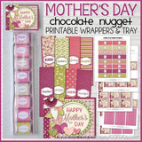 Mother's Day Nugget Wrappers PRINTABLE-My Computer is My Canvas