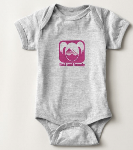 Fast and Female Onesie