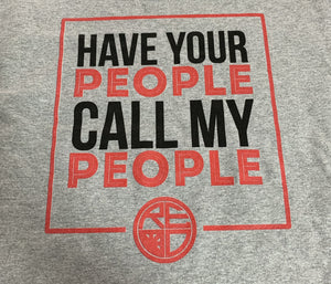 """Call My People"" Men's Long Sleeve - Grey"